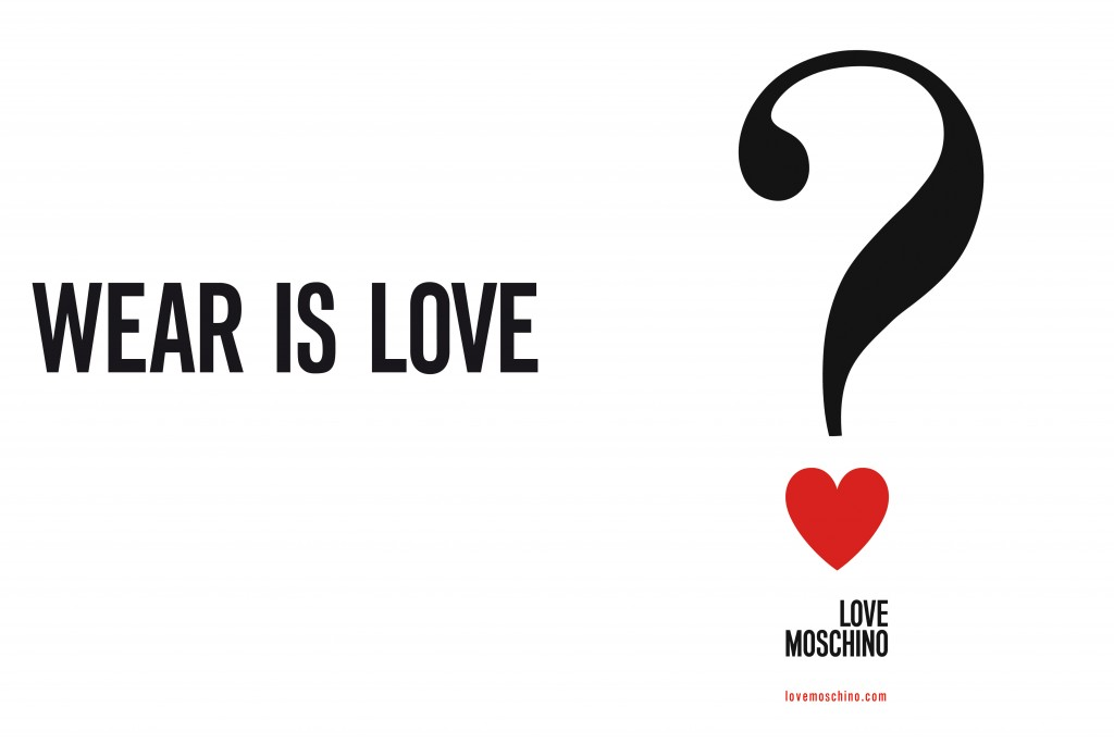 WEAR IS LOVE? – MOSCHINO – BRANDING